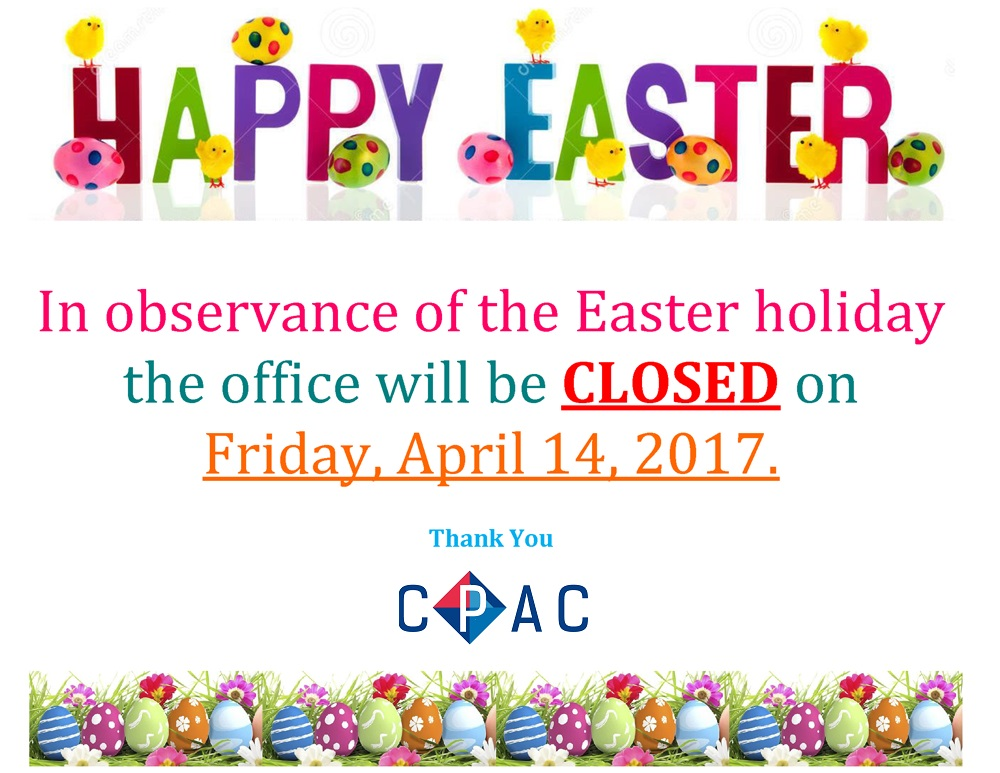 CPAC Office Closed on April 14 for Easter Holiday CPAC
