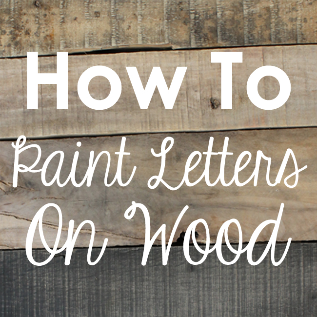 Craftaholics Anonymous® How to Paint Letters on Wood Without a Stencil