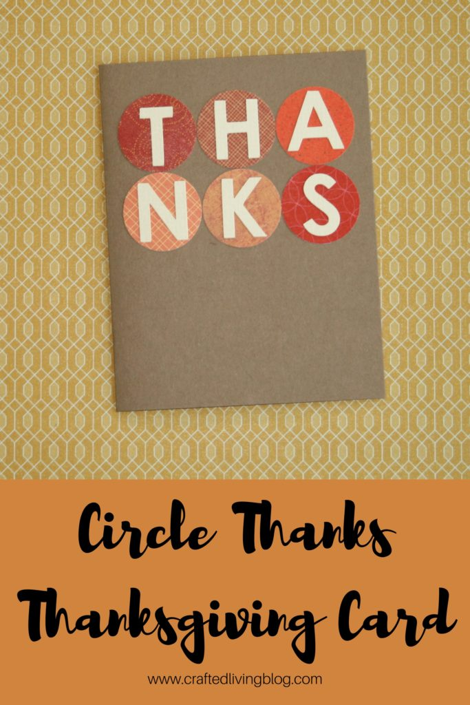 Circle Thanks Thanksgiving Card \u2022 Crafted Living