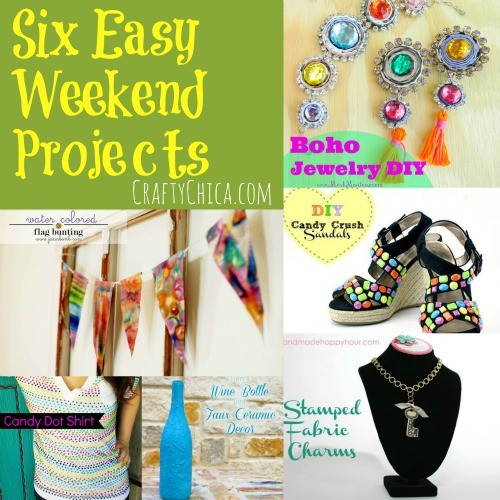 weekend craft projects crafty chica