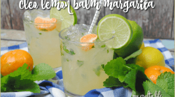 Cinco de Mayo Cleo Lemon Balm Margarita