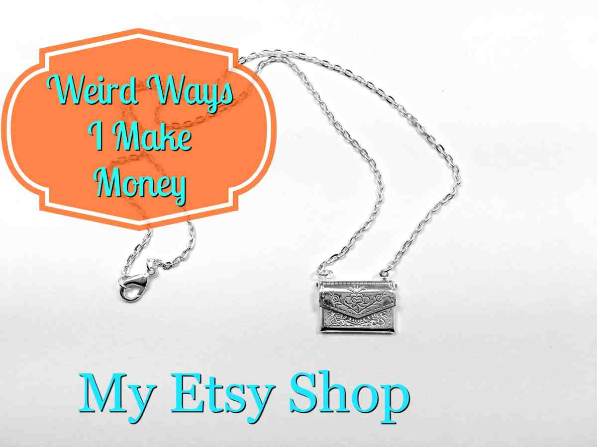 Weird Ways I Make Money: Etsy