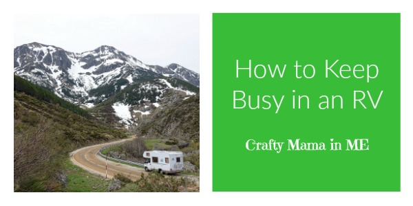 How to Keep Busy in an RV