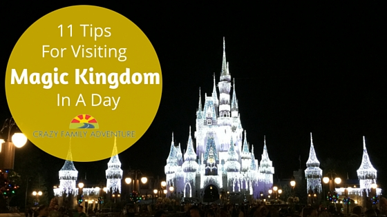 11 Tips For Visiting Magic Kingdom In A Day
