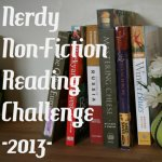 Nerdy Non Fiction Challenge 2013