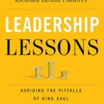 Leadership Lessons Avoiding The PItfalls Of King Saul