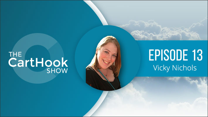 The Cart Hook podcast Show #13: Creating a Standout Brand with Vicky Nicholls. Talking about marketing, customer profiles and values for fashion brands, clothing line, businesses and startups