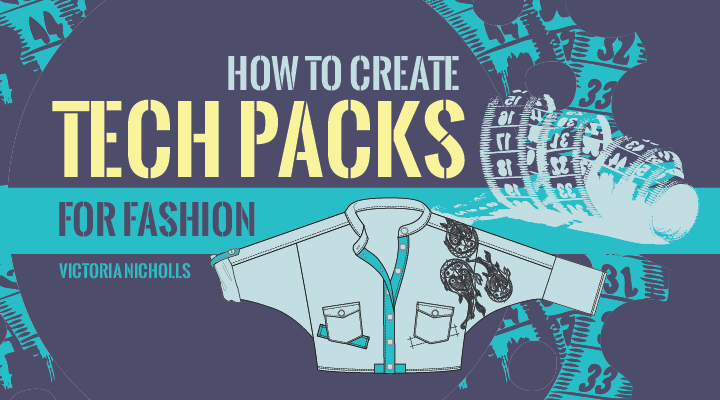 How to Create Tech Packs for fashion and clothing. Garment technical packs. Measurements for clothing. Make your own Tech Pack from scratch Tech Packs for clothing and apparel sampling and mass production.