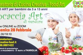 """Focaccia Art – Laboratorio di CUCINA CREATIVA """"Food Art"""" per bambini – OnLine su Zoom"""
