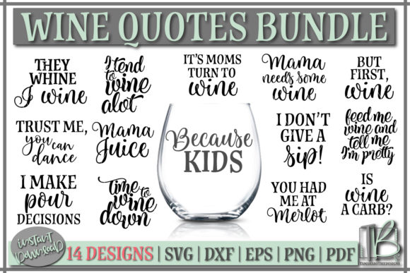 Wine Quotes SVG Bundle Graphic by tamarabotriedesigns - Creative Fabrica