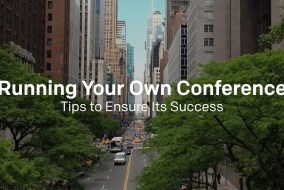 Running-Your-Own-Conference--Tips-to-Ensure-Its-Success