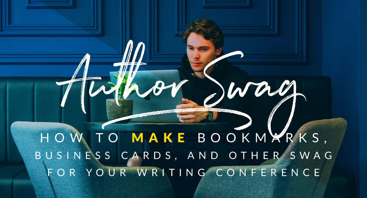 How to make business cards, bookmarks and other kickass author swag