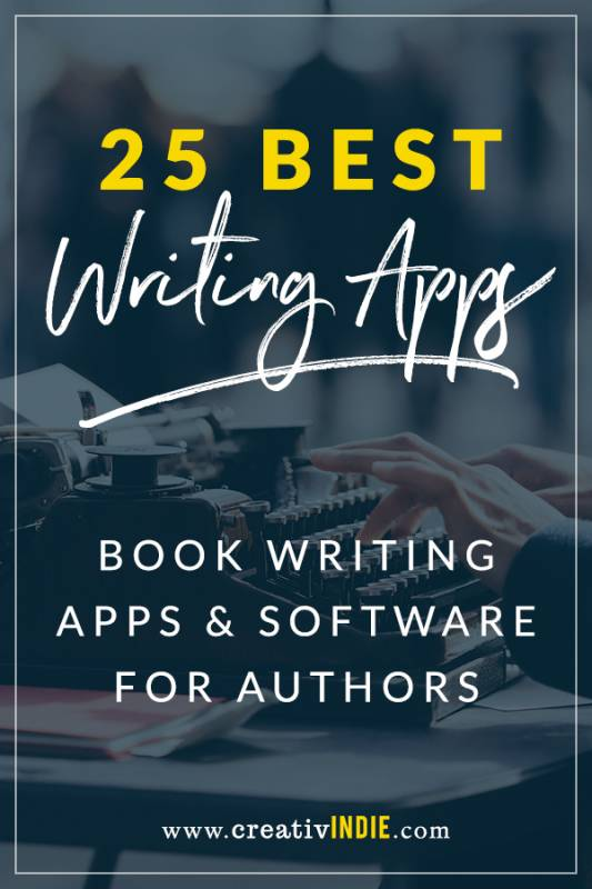 25 best book writing apps and software for authors (write faster