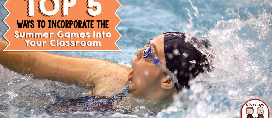 Top 5 Ways to Incorporate the Summer Games Into Your Classroom