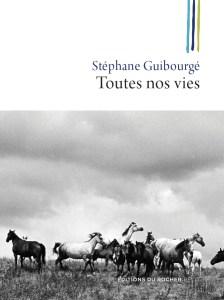 GUIBOURGE_Toutes_nos_vies