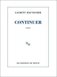 mauvignier_continuer