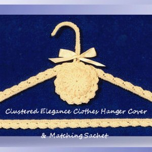 Clustered Elegance Clothes Hanger Cover & Matching Sachet