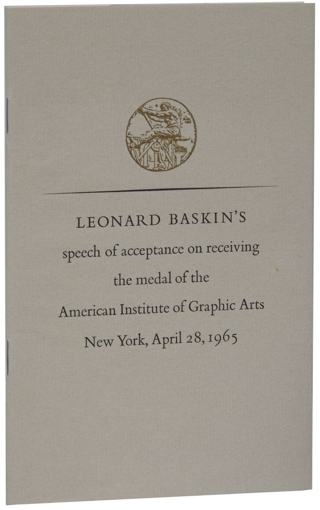 Leonard Baskin\u0027s Speech of Acceptance on Receiving the Medal of the