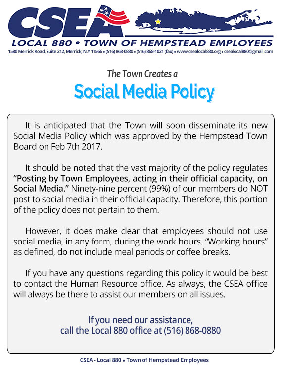 Social Media Policy Notice \u2013 CSEA Local 880 \u2013 Town of Hempstead