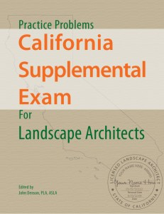 Practice Problems for the California Supplemental Exam for Landscape Architects
