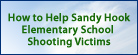 How to Help Sandy Hook Elementary School Shooting Victims