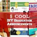 5 Cool DIY Graduation Announcements