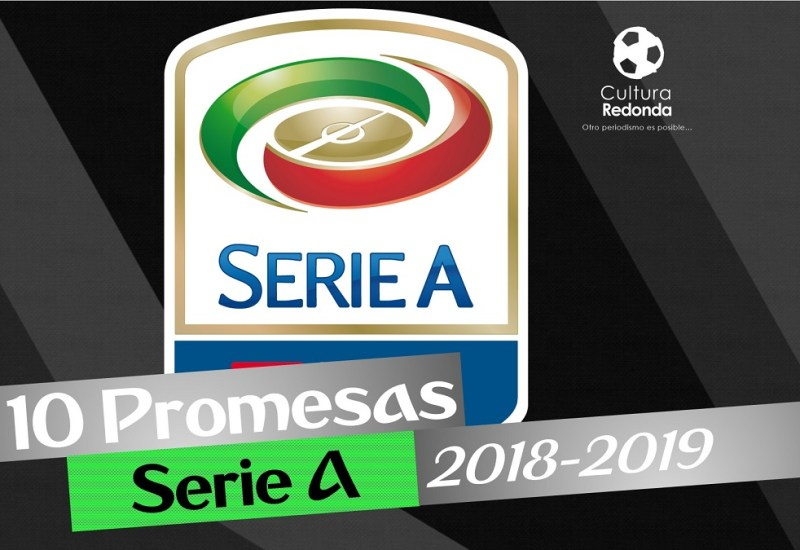 10 Promesas de la Serie A 2018-2019