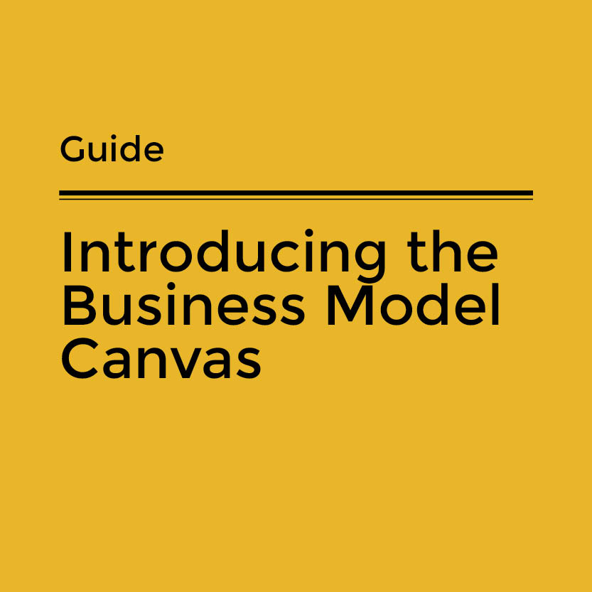 Introducing the Business Model Canvas - CultureHive