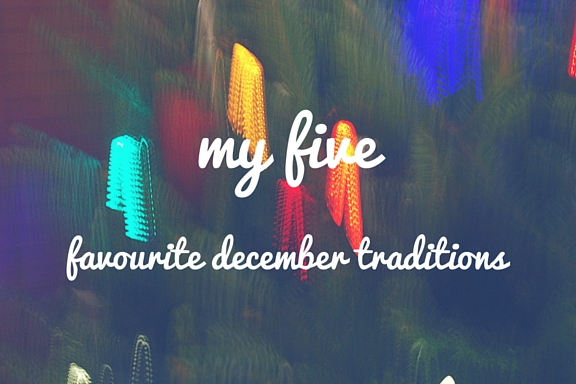 Five favourite December traditions