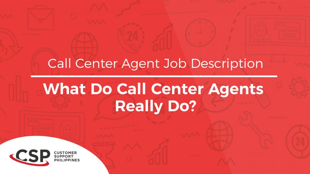Call Center Agent Job Description What Do Call Center Agents Really