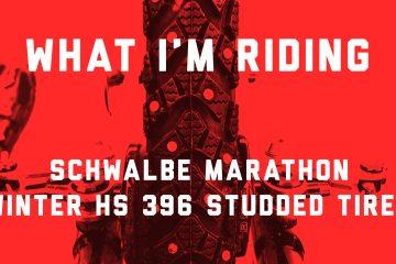 What I'm Riding: Schwalbe Marathon Winter HS 396 Studded Tires