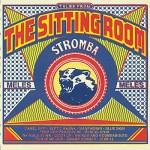Stromba – The Sitting Room (Fat Cat)