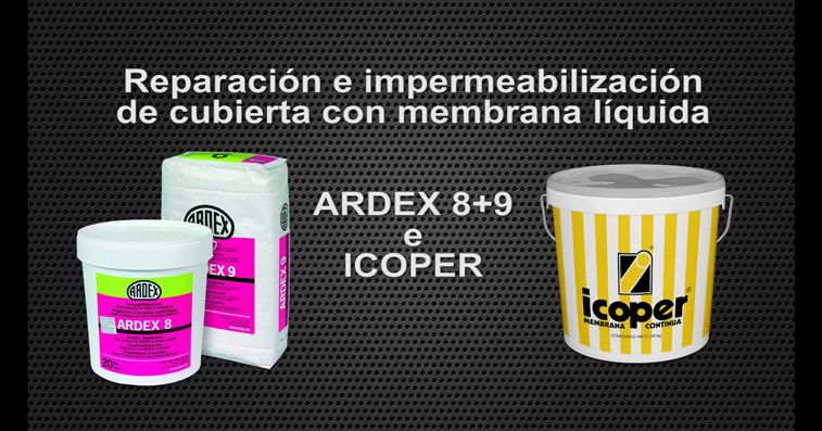 Reparación e impermeabilización de cubiertas con membrana líquida Ardex 8+9 e ICOPER