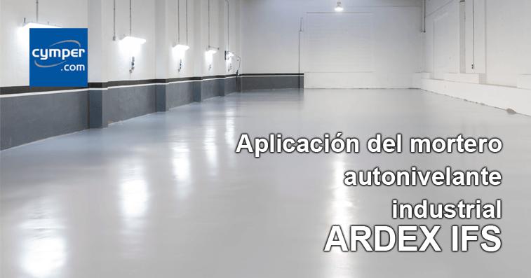 Aplicación del mortero autonivelante industrial ARDEX IFS