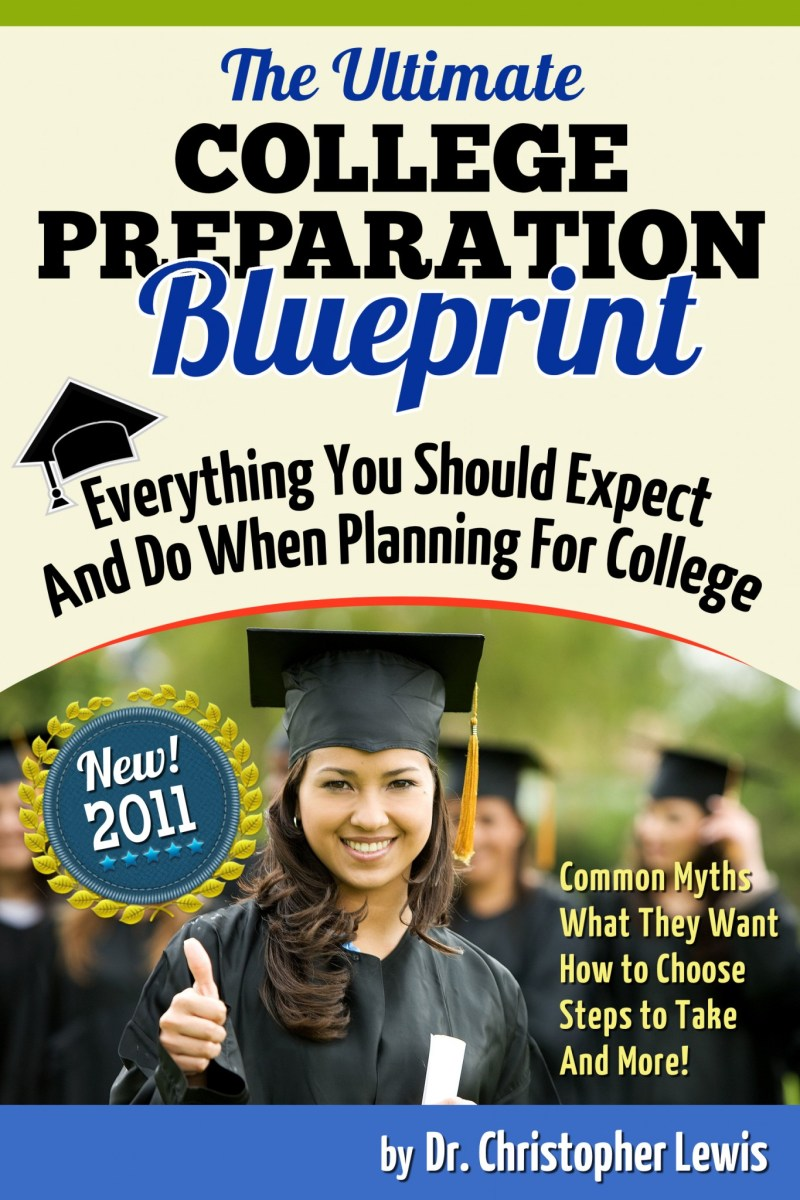 The Ultimate College Preparation Blueprint