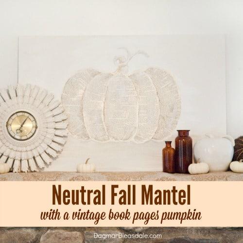 neutral fall mantel, DagmarBleasdale.com