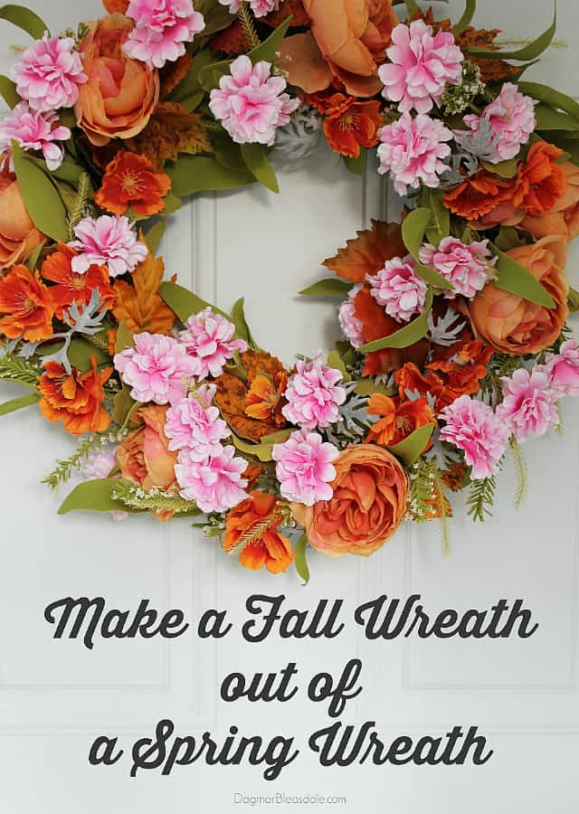 Make a diy fall wreath out of a spring wreath, DagmarBleasdale.com