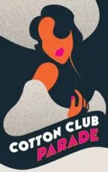 cotton-club-parade