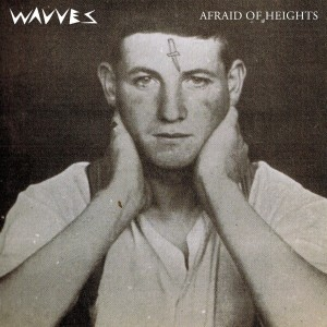 wavves afraid of heights courtesy mom and pop music