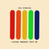 The Strokes Future Present Past | Universal Studios Grade: B