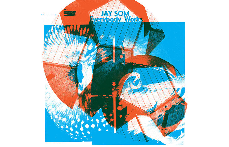 Jay Som Everybody Works | Polyvinyl/Double Denim Grade: A