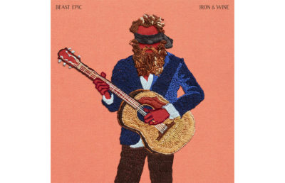 Beast Epic is the new album from Sam Beam/Iron & Wine
