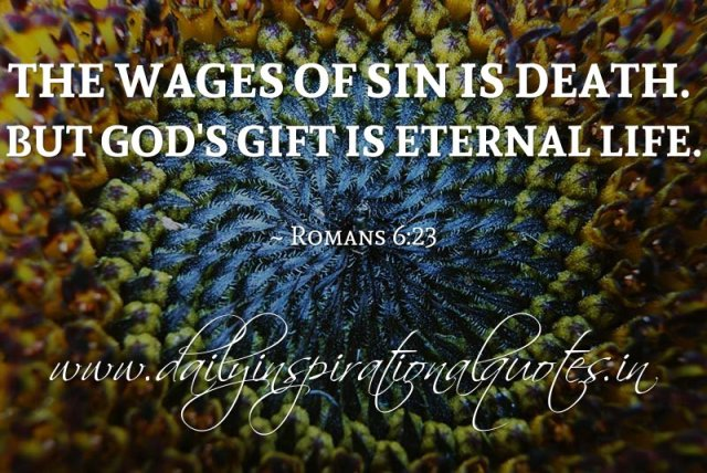 the wages of sin is death but god s gift is eternal life
