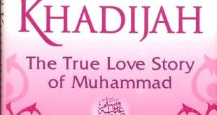 """Cover buku """"Khadijah, The True Love Story of Muhammad""""."""