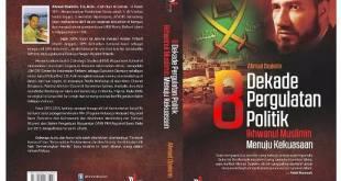 Bedah buku 8 Dekade Pergulatan Politik Ikhwanul Muslimin Menuju Kekuasaan. (rumahbukumufti.com)