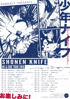 Shonen knife/少年ナイフ 35th Anniversary UK & Eire 2016 Tour