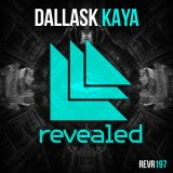 DallasK - Kaya [Revealed Recordings]