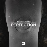 twoloud & Qulinez - Perfection [Wall Recordings]