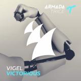 Vigel - Victorious [Armada Trice]