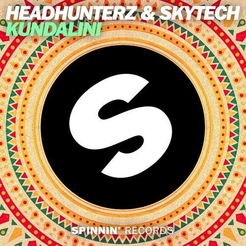 Headhunterz & Skytech - Kundalini [May 9 - Spinnin' Records]